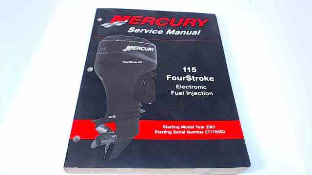 90-881980R1 Mercury Service Manual 115 FourStroke Electronic Fuel Injection