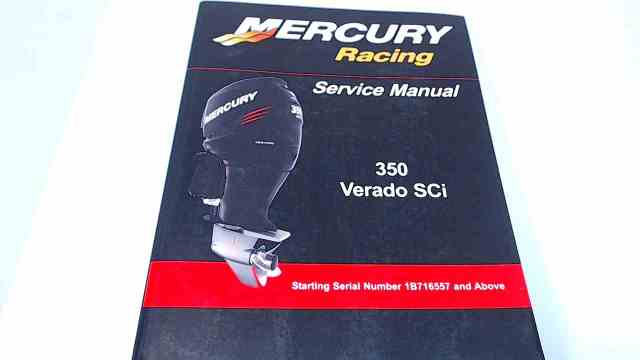 90-8M8023781 Mercury Racing Service Manual 350 Verado Sci Serial# 1B716557 & Above