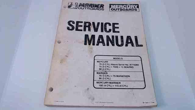 90-13645-2 Mercury Mariner Service Manual 70/75/80/90 (3 Cyl) & 100/115 (4 Cyl)