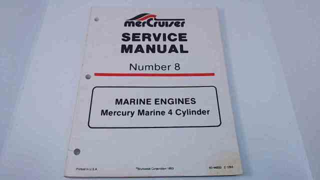 90-44553 MerCruiser Service Manual #8 Marine Engines Mercury Marine 4 Cylinder