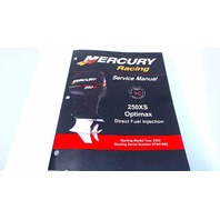 90-843128R01 Mercury Racing Service Manual 250XS OptiMax Direct Fuel Injection