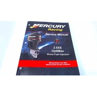 90-891596 Mercury Racing Service Manual 2.5XS OptiMax Direct Fuel Injection