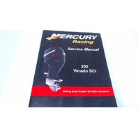 90-8M8023781 Mercury Racing Service Manual 350 Verado Sci Serial# 1B716557 & Above