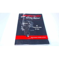 90-899974 Mercury Service Manual 40 HP FourStroke 3 Cyl. Serial # 1C018826 & Above