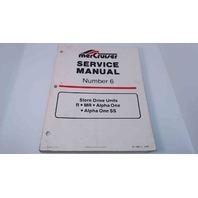 90-12934-1 MerCruiser Service Manual #6 Stren Drive Units R/MR/Alpha 1/Alpha 1 SS