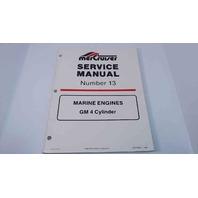 90-816462 MerCruiser Service Manual #13 Marine Engines GM 4 Cylinder