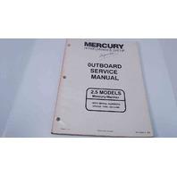 90-815595-1 Mercury/Mariner Outboard Service Manual Hi-Performance 2.5 Models