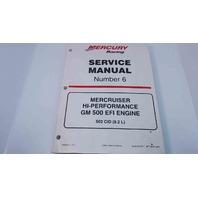 90-840283R01 Mercury Racing Service Manual #6 MerCruiser GM 500 EFI Engine