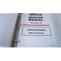 90-816463 MerCruiser Service Manual #15 Marine engines GM V8 Cylinder