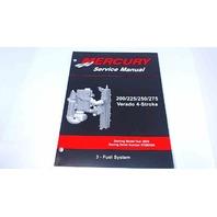 90-896580300 Mercury Service Manual Fuel System 200/225/250/275 HP Verado