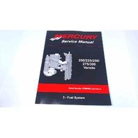 90-896580301 Mercury Service Manual Fuel System 200/225/250/275/300 HP Verado