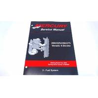 90-896580300 Mercury Service Manual Fuel System 200-275 HP Verado