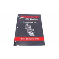 90-863160-1 Mercury MerCruiser Service Manual #28 Bravo Sterndrive Units