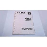 LIT-18616-02-79 60X-28197-1F-1X Yamaha Supplementary Service ManualVZ225C/VZ250C