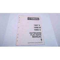 LIT-18750-00-99 Yamaha Outboard Flat Rate Manual 1997V/1998W/1999X