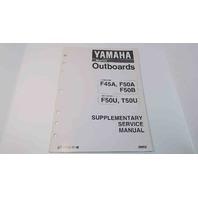 LIT-18616-01-48 Yamaha Marine Supplementary Service Manual F45A/F50A/F50B+