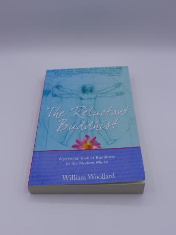 THE RELUCTANT BUDDHIST WILLIAM WOOLLARD 262691