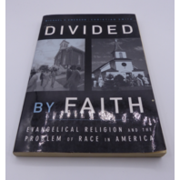 DIVIDED BY FAITH MICHAEL O EMERSON 195147073