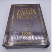 THE BEST OF FANNIE FARMER DESSERTS THE ORIGINAL 1896 COOKBOOK