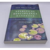 ADELE AHLBERG CALHOUN SPIRITUAL DISCIPLINES HANDBOOK REVISED AND EXPANDED 830846050