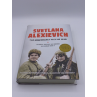 SVETLANA ALEXIEVICH THE UNWOMANLY FACE OF WAR RICHARD PEVEAR 399588728