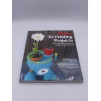 MAKE: 3D PRINTING PROJECTS BROOK DRUMM 1457187248