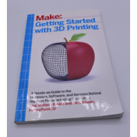 MAKE:GETTING STARTED WITH 3D PRINTING LIZA WALLACH 1680450204