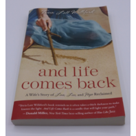 AND LIFE COMES BACK TRICIA LOTT WILLIFORD 307731987