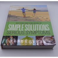 BOTTOM LINES BIG BOOK OF SIMPLE SOLUTION SERIOUS SYMPTOMS