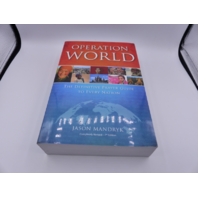 OPERATION WORLD JASON MANDRYK COMPLETELY REVISED 7TH EDITION 083085724 830857249