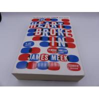 THE HEART BROKE IN JAMES MEEK 857862928