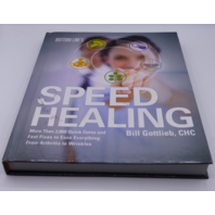 BOTTOM LINE'S SPEED HEALING BILL GOTTLIEB, CHC HARDCOVER