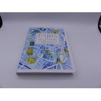 PARIS IN STRIDE AN INSIDERS WALKING GUIDE 847861252