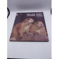 LIVING WILD PRAIRIE DOGS MELISSA GISH 1608188337