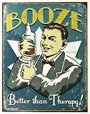 Booze Better Than Therapy Tin Metal Sign Schonberg Bar