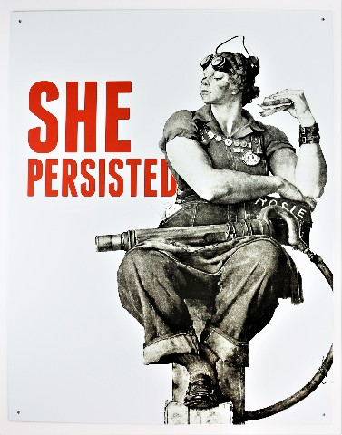 Rosie Riveter She Persisted Tin Metal Sign Girl Power Strong Women WW2