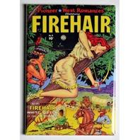 Firehair Comics FRIDGE MAGNET Pin Up Girl Western Indian Comic Book 50s