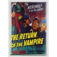 The Return of the Vampire Movie Poster FRIDGE MAGNET Dracula Bela Lugosi Frankenstein Wolfman Monster