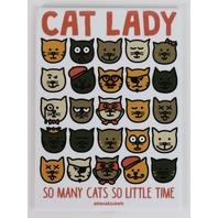 Cat Lady So Many Cats So Little Time FRIDGE MAGNET Cat Humor Funny G28