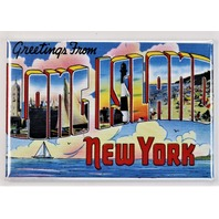 Greetings From Long Island New York Postcard FRIDGE MAGNET