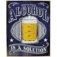 Chemically Speaking Alcohol is a Solution Tin Metal Sign Beer Humor Funny Meme Bar Garage