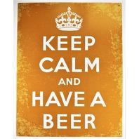 Keep Calm and have a Beer Tin Metal Sign Beer Humor Funny Meme Yellow
