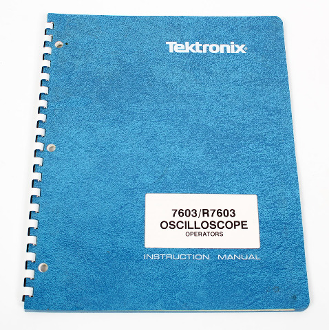 Tektronix Operators Instruction Manual for 7603/R7603 Oscilloscope