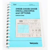 Tektronix Operator Manual for 2465/2455B/2445B Oscilloscopes & Options