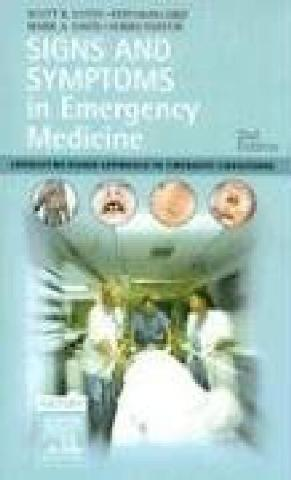 Signs and Symptoms in Emergency Medicine, 2e