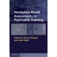 Workplace Based Assessments in Psychiatric Training