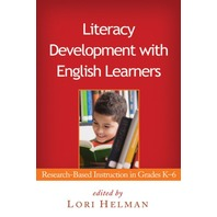 Literacy Development with English Learners: Research-Based Instruction in Grades K-6 (Solving Problems in the Teaching of Literacy)