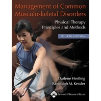 Management of Common Musculoskeletal Disorders: Physical Therapy Principles and Methods (Management of Common Musculoskeletal Disorders (Hertling))