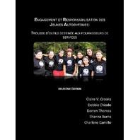 Engagement et responsabilisation des jeunes Autochtones: Trousse d&'outils destinée aux fournisseurs des services