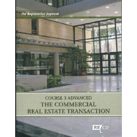 Course 3 Advanced: the Commercial Real Estate Transation (Pre-Registration Segment)